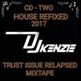 Trust Issue Relapsed House Refix CD 2