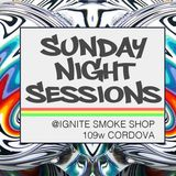 Sunday 15th March 2015, 22:00 - Ignite Sunday Night Sessions