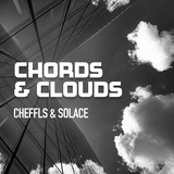 Chords & Clouds - Cheffls & Solace