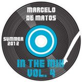 Marcelo de Matos - In the mix Vol. 4 (Summer 2012)