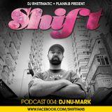 SHIFT Podcast 004: DJ Nu-Mark
