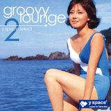 groovy lounge2 -y space select