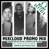 Mixcloud Promo Mix Vol 4 (Hip Hop, R'n'B, Trap & Drill Mix) By @DJScyther