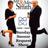 Mr & Mrs Smith's Sunday Snooze Special Edition 28th May