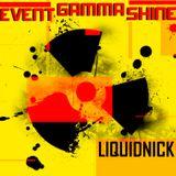 Event Gamma Shine