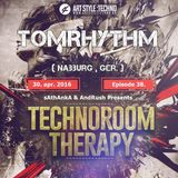 [RadioShow] sAthAnkA & AndRush Presents -TechnoRoom Therapy Ep. 38 with TomRhythm