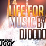LIFE FOR MUSIC #006 Guestmix by Dj Buggy