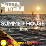 George Little - Summer House Mix