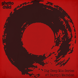 Dig Deep Mix Series - #7 Darryl Marsden