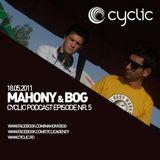 Cyclic Podcast Episode Nr 5 - Mahony & Bog - 18.05.2011