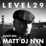 L E V E L 2 9 GUEST MIX - 19.7.17 - MATT DJ NYN