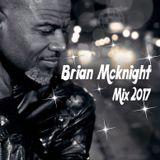 Brian Mcknight Mix 2017