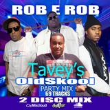 """DJ ROB E ROB PRESENTS """"TAVEY OLDSKOOL PLAYLIST"""" PT.2"""