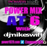 MIKE SWIFT #POWERMIXAT6 7-17-15
