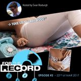 For the Record #2 - Lady Wood by Tove Lo