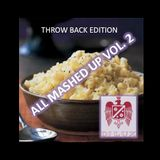 DJ LUX - All Mashed Up Vol. 2 (Throw Back Edition)