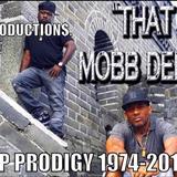 Prodigy Mobb Deep Dedication Mix