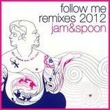 JAM&SPOON Follow me re-edit 2013