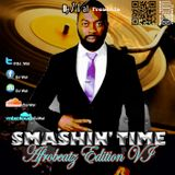DJ Wal - Smashin' Time (Afrobeatz Edition VI)