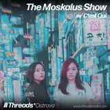The Moskalus Show w/ C'est Qui - 20-Mar-19 (Threads* OSTRAVA)