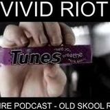 VIVID RIOT GENRE PODCAST - OLD SKOOL RAVE