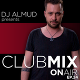 Almud presents CLUBMIX OnAIR - ep. 24