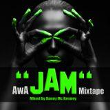 AwA ''JAM'' Mixtape