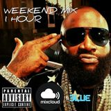 DJ BLUE DEC 20TH 1 HOUR WEEKEND MIX