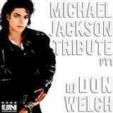 """The King Of Pop"" w/ Mixed Flavors Tribute Part 1 - DJ Don Welch ★ •*¨*•♥♪•*¨*•.*★"