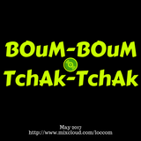 Loccom - Boum Boum Tchak Tchak