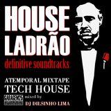 House Ladrao (Set 1 Definitive Soundtracks)