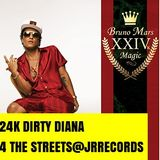 24K DIRTY DIANA 4 THE STREETS@JRRECORDS