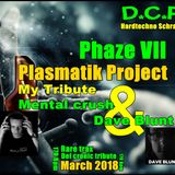 Mental Blunt - Def cronic @ Plasmatik project Phaze VII Tribute actived