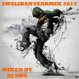DJ Swa presents the Swaliban Yearmix 2013