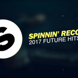 Spinnin' Records - 2017 Future Hits