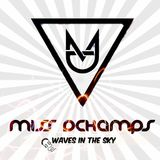 Waves in The Sky - Miss Dchamps