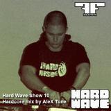 ALEX TUNE - HARD WAVE SHOW 010 @ FEAR.FM (14.07.2011)