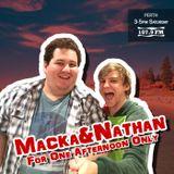 Macka & Nathan - Show 001 - Saturday May 30, 2015