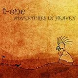 T-One - adventures in heaven