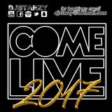 Come Live 2017 MULTI GENRE mix mixed by @DJStarzy | #ComeLiveMusic #ComeLive