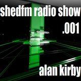 Alan Kirby - SHEDFM Radio Show - Ep 1