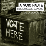 À voix haute - La démocratie