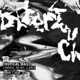 Tropical Waste - 11th November 2016
