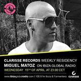 Miguel Matoz live @ Clarisse Records residency on Ibiza Global Radio