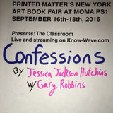 Printed Matter's NYABF Presents : Confessions - September 17th, 2016