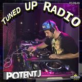 Tuned UP Radio w Basha & Potent J - July 9, 2019