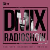 WEEK34_2018_Oscar L Presents - DMix Radioshow - Guest DJ - Ivan Oliva (ES)