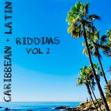 Caribbean + Latin Riddims Vol 2