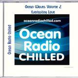 EVERLASTING LOVE MIX [OCEAN RADIO CHILLED SAMPLER]