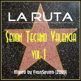 LA RUTA Sesion Techno Valencia vol.1 by Dj FranSeven
